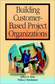 Cover of: Building Customer-Based Project Organizations