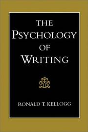 Cover of: The Psychology of Writing by Ronald T. Kellogg