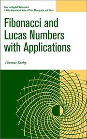 Cover of: Fibonacci and Lucas Numbers with Applications | Thomas Koshy
