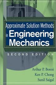 Cover of: Approximate Solution Methods in Engineering Mechanics | Arthur P. Boresi