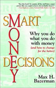 Cover of: Smart Money Decisions | Max H. Bazerman