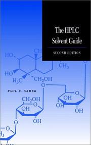 Cover of: The HPLC solvent guide