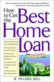 Cover of: How to Get the Best Home Loan | W. Frazier Bell
