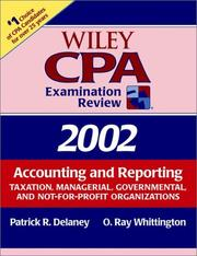 Cover of: Wiley CPA Examination Review 2002, Accounting and Reporting | Patrick R. Delaney