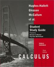 Cover of: Student study guide to accompany Calculus, single variable, 3rd ed., Deborah Hughes-Hallett, Andrew M. Gleason, William G. McCallum, et al.
