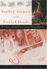 Cover of: Stuffed Animals and Pickled Heads: The Culture of Natural History Museums