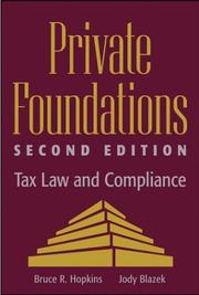 Cover of: Private foundations: tax law and compliance