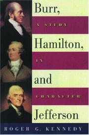 Cover of: Burr, Hamilton, and Jefferson: A Study in Character