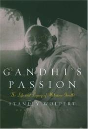 Cover of: Gandhi's Passion: the life and legacy of Mahatma Gandhi