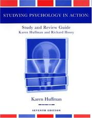 Cover of: Study Guide to accompany Psychology in Action, 7th Edition | Karen Huffman