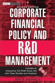 Cover of: Corporate financial policy and R & D management | John B. Guerard