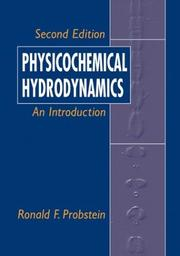 Cover of: Physicochemical Hydrodynamics | Ronald F. Probstein