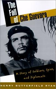 Cover of: The Fall of Che Guevara | Henry Butterfield Ryan