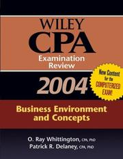 Cover of: Wiley CPA Examination Review 2004, Business Environment and Concepts | Patrick R. Delaney