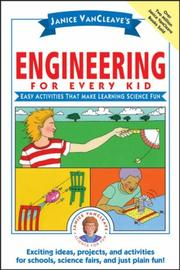 Cover of: Janice VanCleave's Engineering for Every Kid