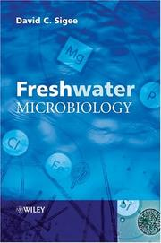 Cover of: Freshwater Microbiology | David Sigee