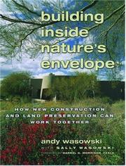 Cover of: Building inside nature's envelope