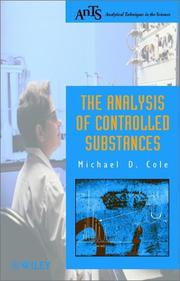 Cover of: The Analysis of Controlled Substances (Analytical Techniques in the Sciences (AnTs) *)