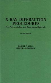 Cover of: X-ray diffraction procedures for polycrystalline and amorphous materials | Harold P. Klug