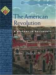 The American revolution : A History in documents