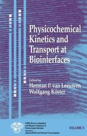 Cover of: Physicochemical Kinetics and Transport at Biointerfaces (Series on Analytical and Physical Chemistry of Environmental Systems) |