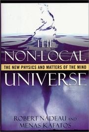 Cover of: The non-local universe | Robert Nadeau
