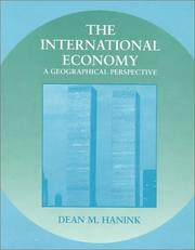Cover of: The International Economy | Dean M. Hanink
