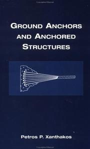 Cover of: Ground anchors and anchored structures