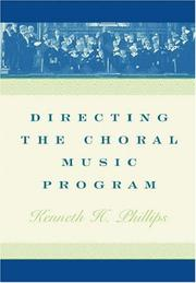 Cover of: Directing the Choral Music Program