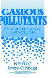 Cover of: Gaseous Pollutants | Jerome O. Nriagu