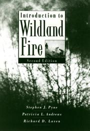 Introduction to wildland fire by Stephen J. Pyne