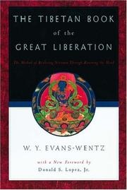 Cover of: The Tibetan Book of the Great Liberation: Or the Method of Realizing Nirvana through Knowing the Mind