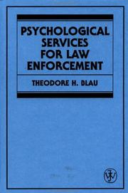 Psychological services for law enforcement by Theodore H. Blau