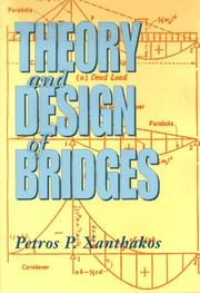 Cover of: Theory and design of bridges