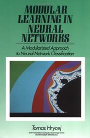Cover of: Modular learning in neural networks