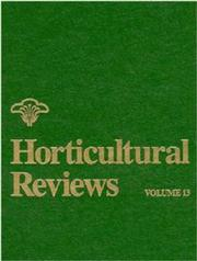Cover of: Volume 13, Horticultural Reviews | Jules Janick