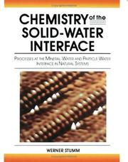 Cover of: Chemistry of the solid-water interface | Werner Stumm