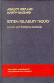Cover of: System Reliability Theory | Arnljot Hoyland