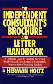 Cover of: The independent consultant's brochure and letter handbook