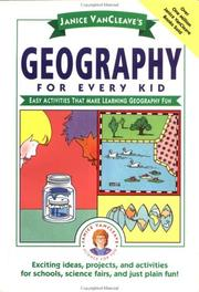 Cover of: Janice VanCleave's geography for every kid