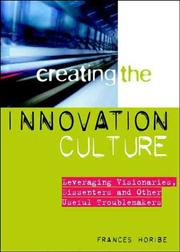 Cover of: Creating the innovation culture