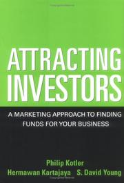 Cover of: Attracting Investors: A Marketing Approach to Finding Funds for Your Business