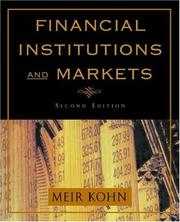 Cover of: Financial institutions and markets | Meir G. Kohn