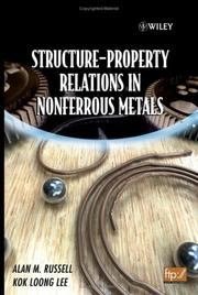 Cover of: Structure-Property Relations in Nonferrous Metals | Alan  Russell