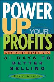 Cover of: Power Up Your Profits | Troy Waugh
