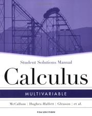 Cover of: Multivariable Calculus, SSM | William G. McCallum, Deborah Hughes-Hallett, Andrew M. Gleason, David O. Lomen, David Lovelock, Jeff Tecosky-Feldman, Thomas W. Tucker, Daniel E. Flath, Joseph Thrash, Karen R. Rhea, Andrew Pasquale, Sheldon P. Gordon, Douglas Quinney, Patti Frazer Lock