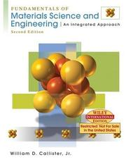 Cover of: Fundamentals of Materials Science and Engineering