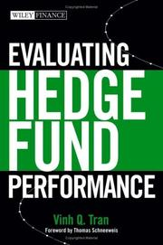 Cover of: Evaluating hedge fund performance | Vinh Quang Tran