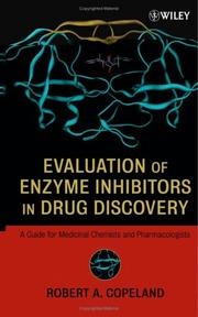 Cover of: Evaluation of Enzyme Inhibitors in Drug Discovery | Robert A. Copeland