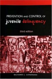 Cover of: Prevention and control of juvenile delinquency | Richard J. Lundman